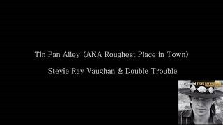 Клип Stevie Ray Vaughan & Double Trouble - Tin Pan Alley (AKA Roughest Place in Town)