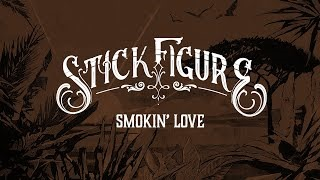 Смотреть клип песни: Stick Figure - Smokin Love (feat. Collie Buddz)
