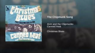 Клип Canned Heat - The Chipmunk Song