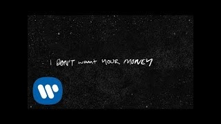 Клип Ed Sheeran - I Don't Want Your Money