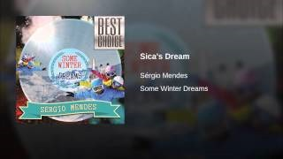 Клип Sergio Mendes - Sica's Dream