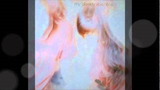 Смотреть клип песни: My Bloody Valentine - Soft As Snow (But Warm Inside)