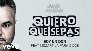 Juan Magan - Soy Un Don