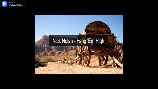 Клип Nick Nolan - Hang 'em High