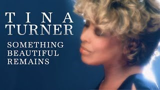 Клип Tina Turner - Something Beautiful Remains