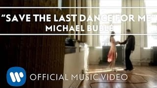 Смотреть клип песни: Michael Bublé - Save The Last Dance For Me