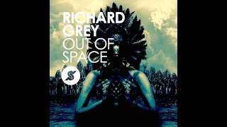 Richard Grey - Out of Space