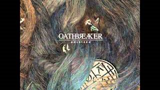 Oathbreaker - Fate Is Nigh