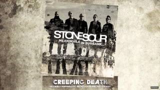 Stone Sour - Creeping Death