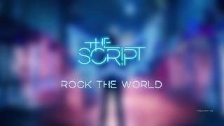 Клип The Script - Rock the World