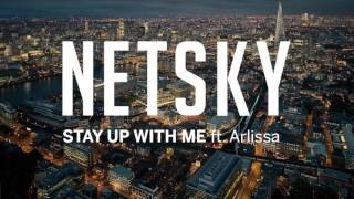 Клип Netsky - Stay Up With Me