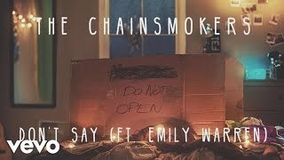 Клип The Chainsmokers - Don't Say