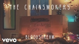 Клип The Chainsmokers - Bloodstream
