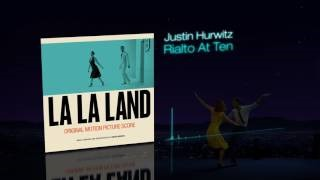 Justin Hurwitz - Rialto At Ten