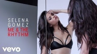 Клип Selena Gomez - Me & The Rhythm