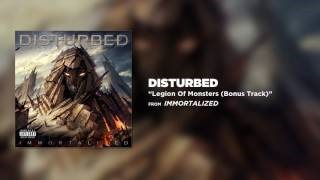 Disturbed - Legion of Monsters