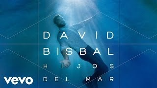 Клип David Bisbal - Hijos Del Mar