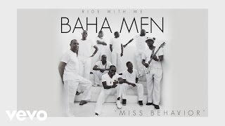 Baha Men - Miss Behavior