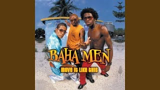 Baha Men - The Wave