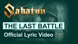 Клип Sabaton - The Last Battle