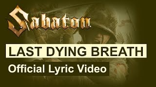 Sabaton - Last Dying Breath